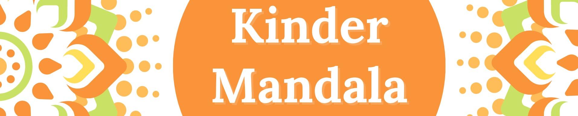 Kinder Mandala